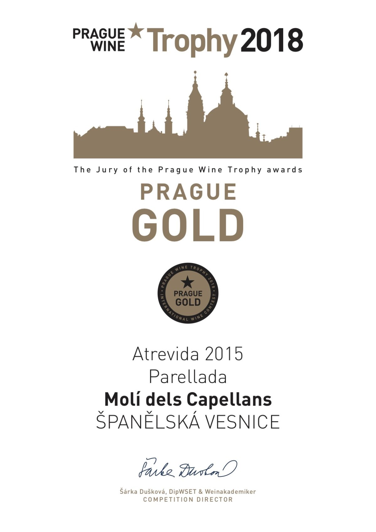 Atrevidan 2015 GOLD Prague Wine Trophy 2018